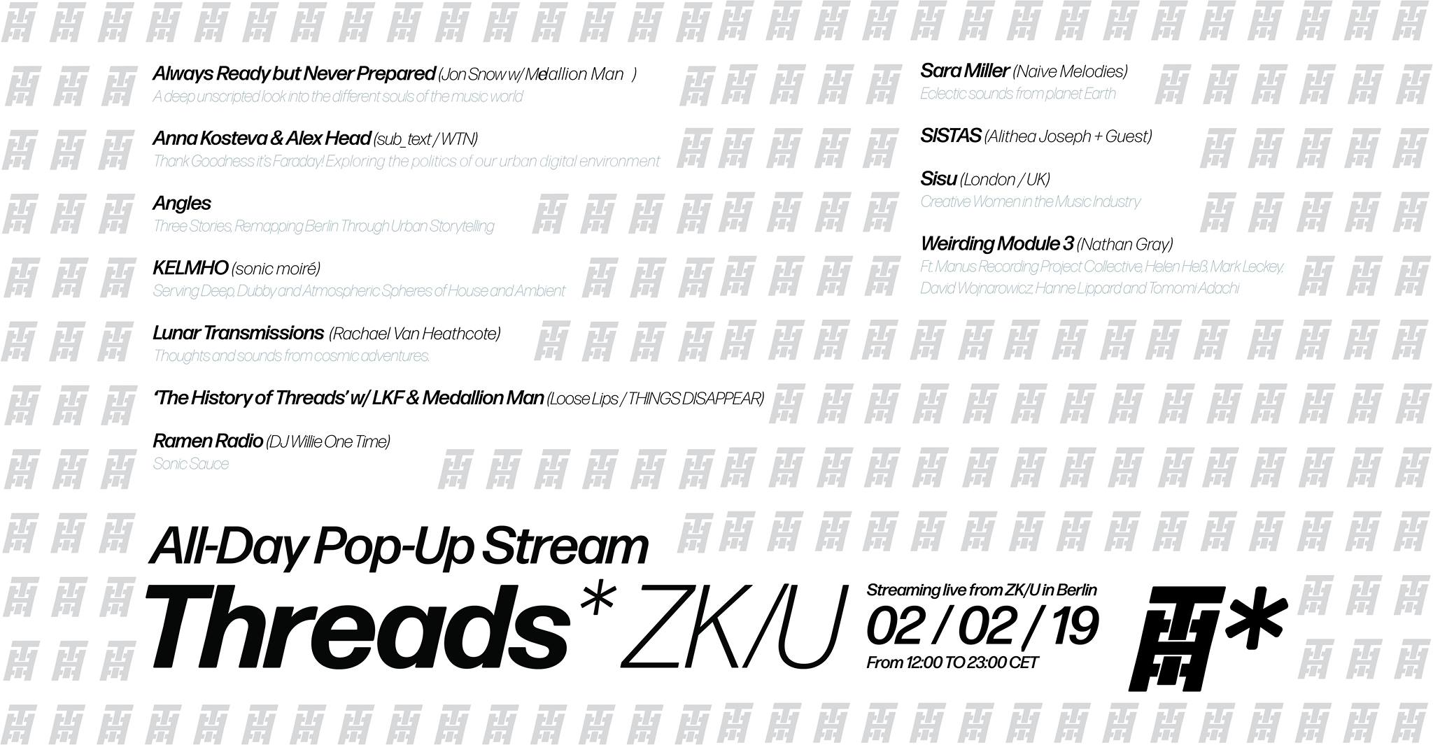 Threads*ZK/U Pop Up – All-Day Stream (02/02/19)