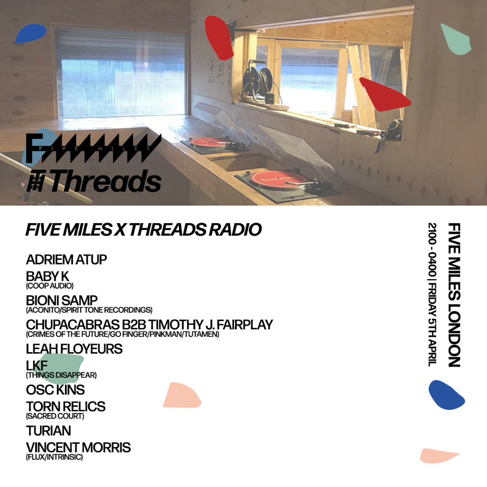 Five Miles x Threads Radio (05/04/19)