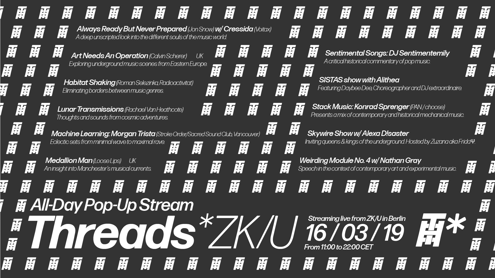 Threads*ZK/U Pop-Up #2 – All Day Stream (16/03/19)