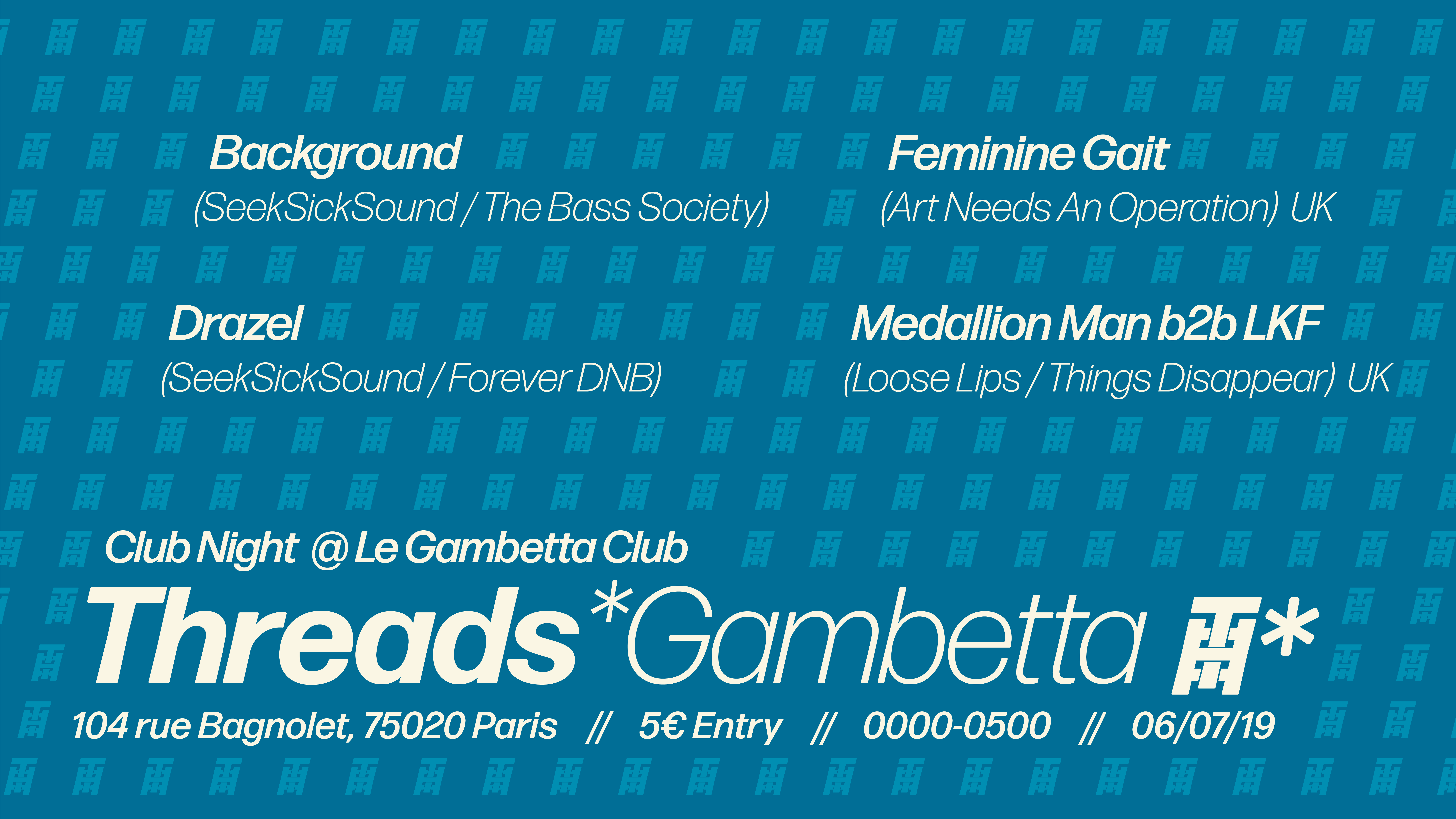 Threads*Gambetta Pop Up – Club Night in Paris (06/07/19)