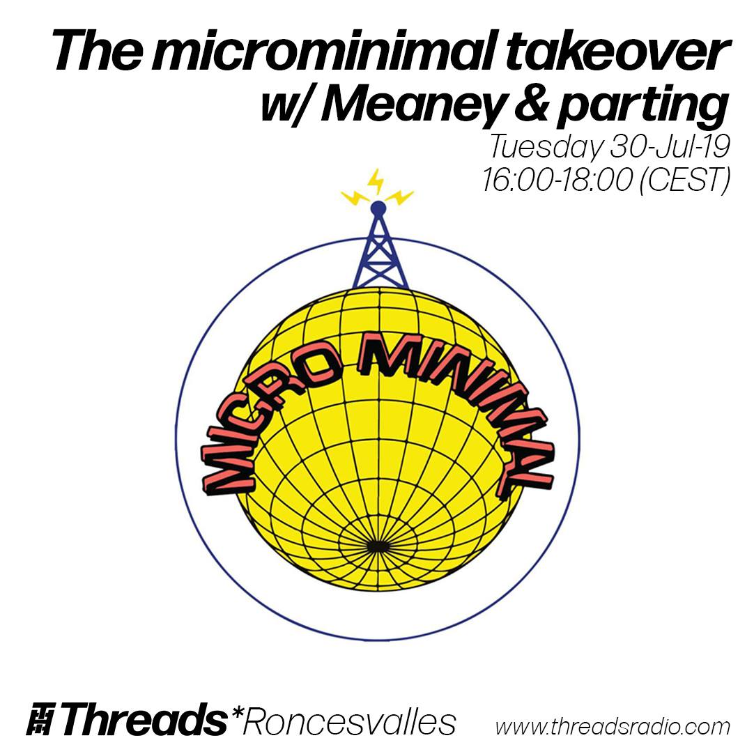 The Microminimal Takeover w/ Meaney & Parting