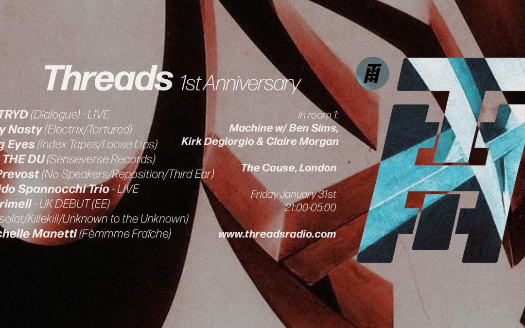 Threads Radio's 1st Anniversary 31/01/20